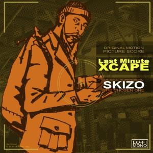 DJ Skizo - Last minute Xcape